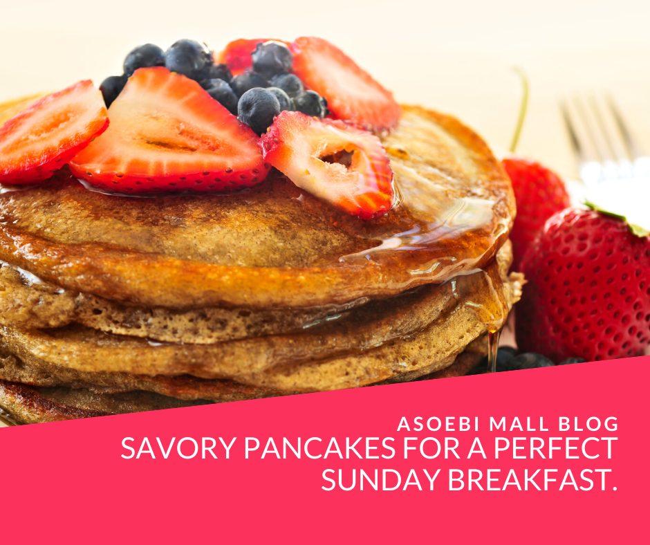 Savory Pancakes for A Perfect Sunday Breakfast.